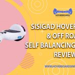sisigad hoverboard Review