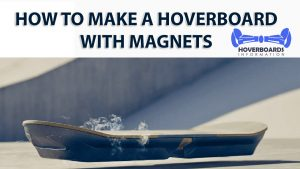 How-to-make-a-hoverboard-with-magnets