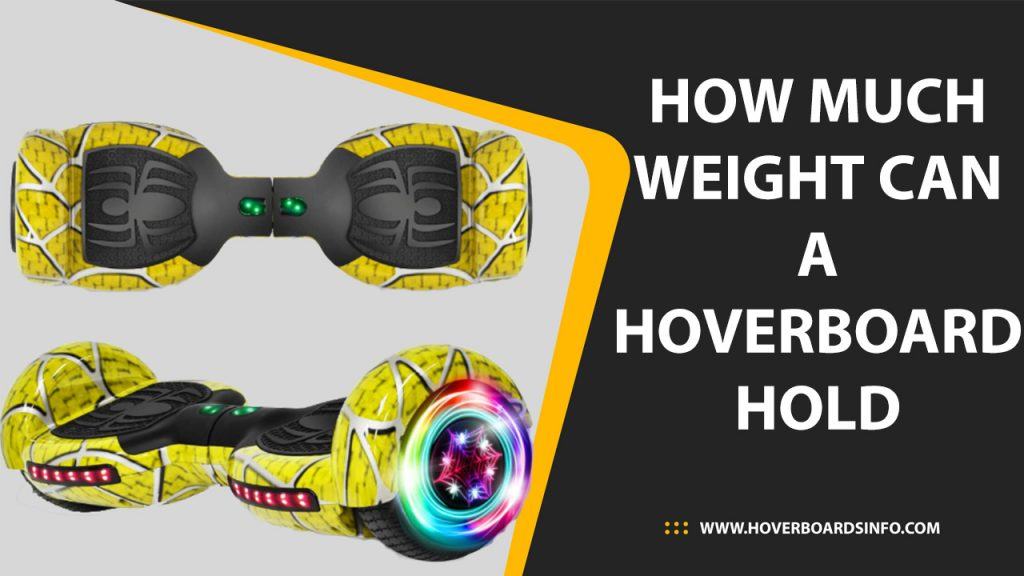 how-much-weight-can-a-hoverboard-hold